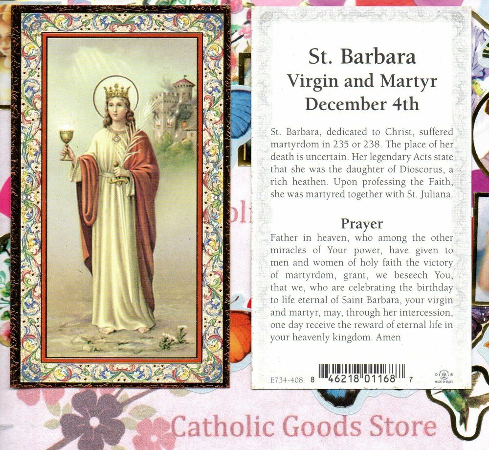 saint barbara confirmation report Feast day of saint barbara the feast day of saint barbara is december 4th the origin of feast days: most saints have specially designated feast days and are associated with a specific day of the year and these are referred to as the saint's feast day.