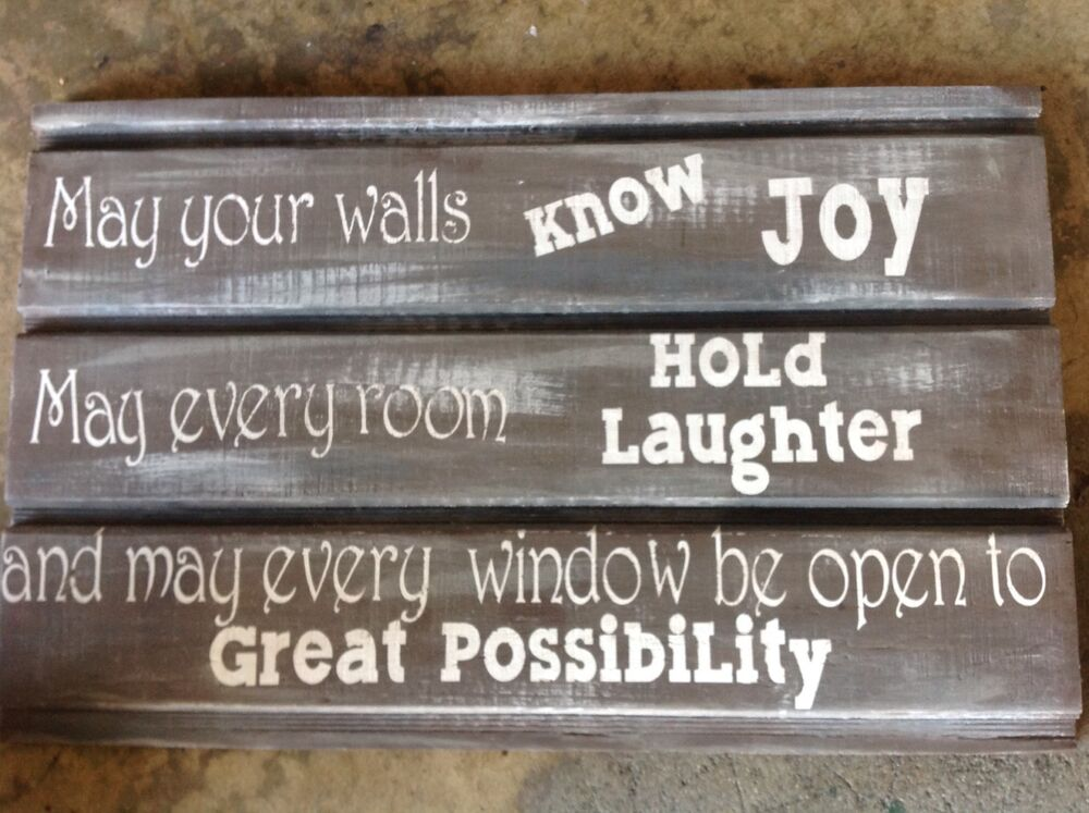Inspirational repurposed wood wall hanging quotes home for Home decor quotes signs
