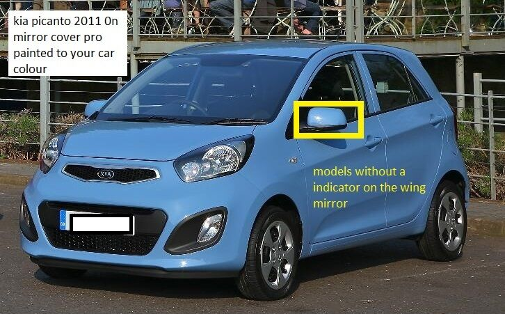 kia picanto 2011 on wing mirror cover l h or r h new painted any kia colour ebay. Black Bedroom Furniture Sets. Home Design Ideas
