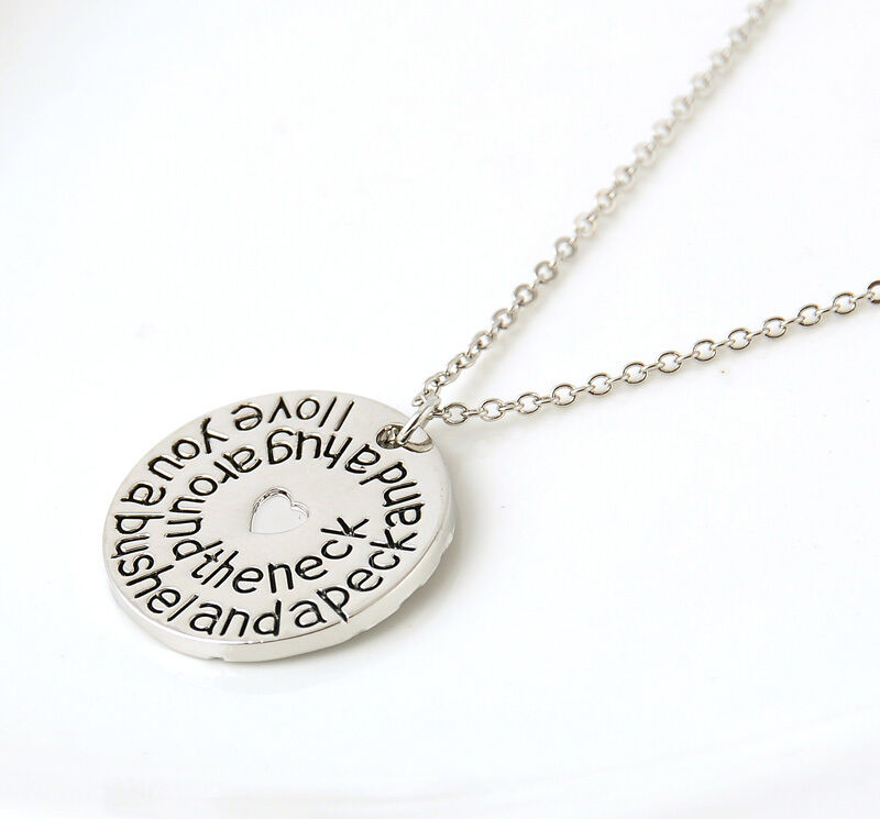I Love You A Bushel And A Peck Necklace: Stylish I Love You A Bushel And A Peck And A Hug Around