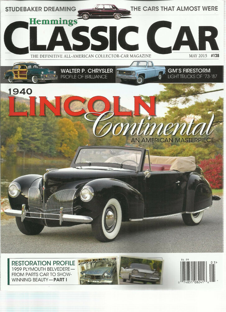 HEMMINGS CLASSIC CAR, MAY, 2015 ( THE DEFINITIVE ALL