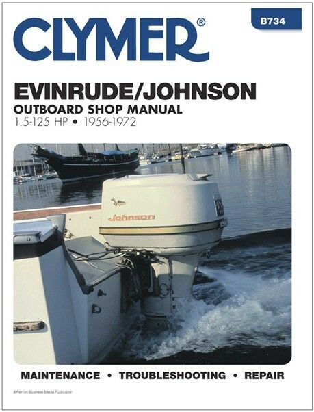 Clymer 15 Hp Evinrude Johnson Outboard Motor Repair Service Shop Manual 56 72 Ebay