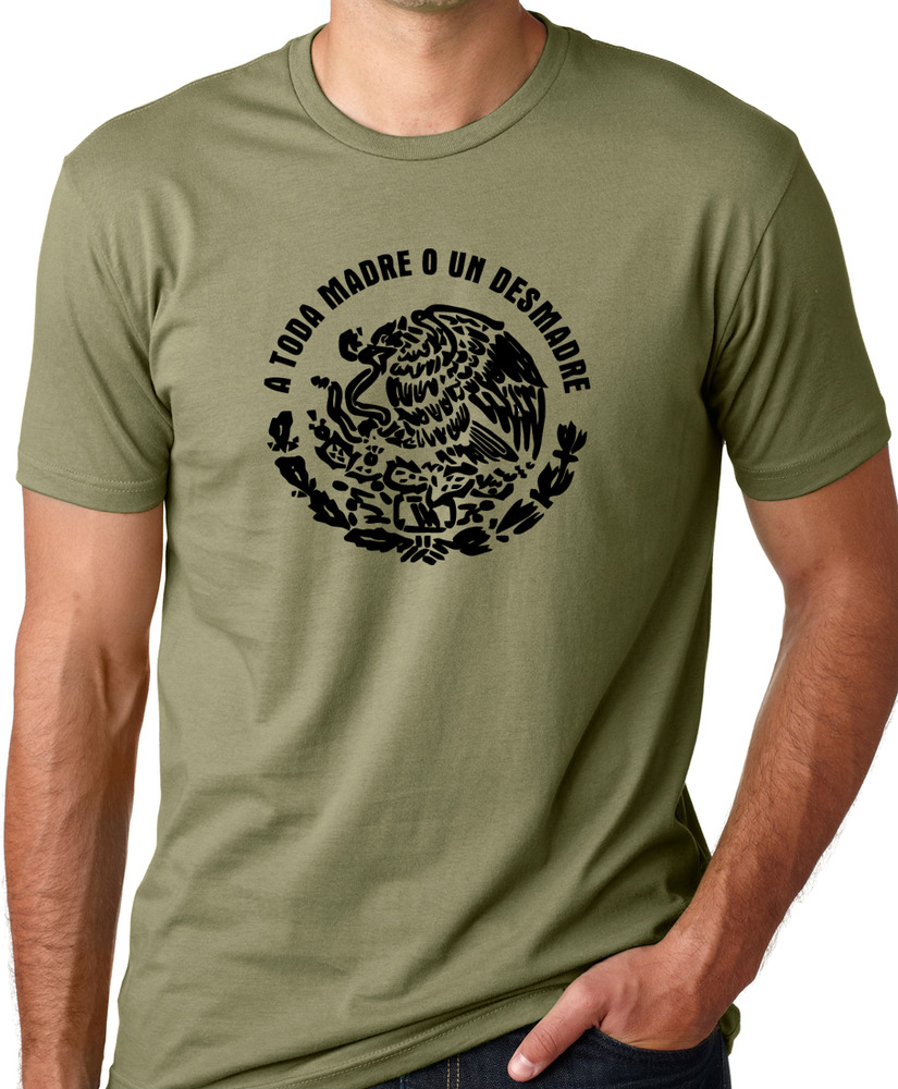 a toda madre o un desmadre funny mexican t shirt spanish humor tee gift ebay. Black Bedroom Furniture Sets. Home Design Ideas