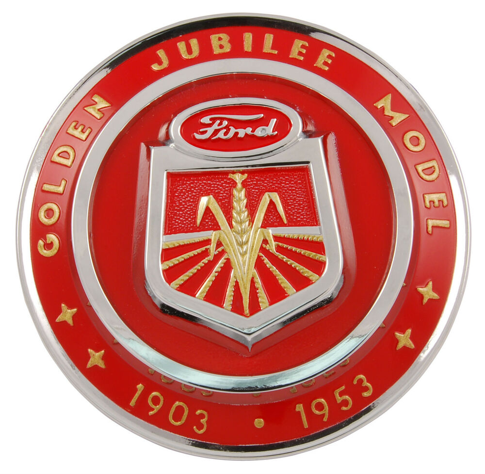 Ford 600 Tractor Hood : Ford tractor golden jubilee hood emblem part naa