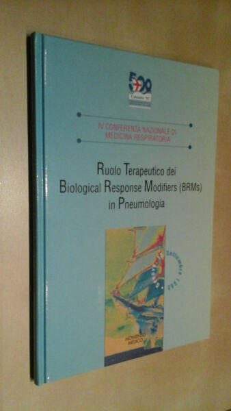 RUOLO TERAPEUTICO DEI BIOLOGICAL RESPONSE MODIFIERS (BRMs) IN PNEUMOLOGIA