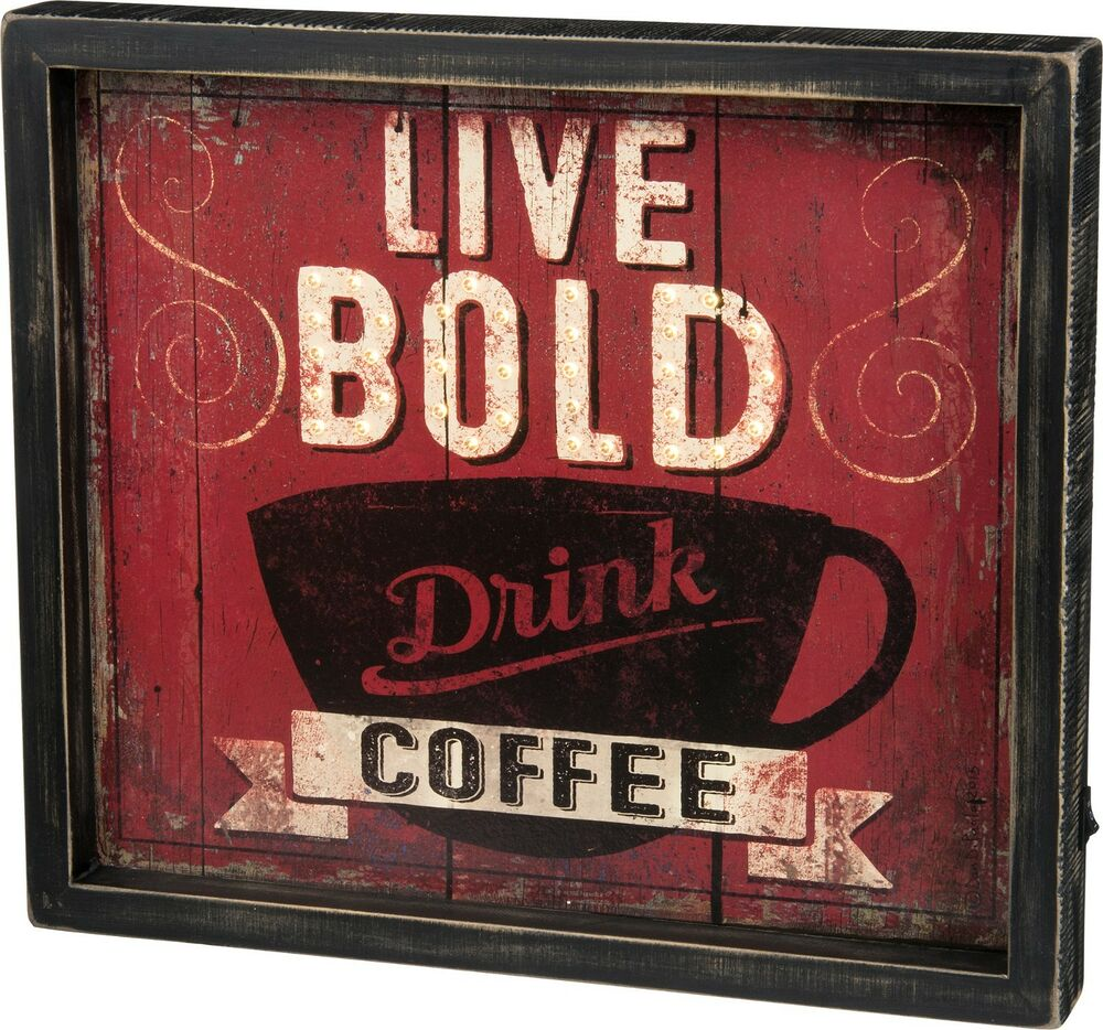 """NEW!~LED Wood Box Light Up Sign ~ \""""LIVE BOLD Drink COFFEE"""