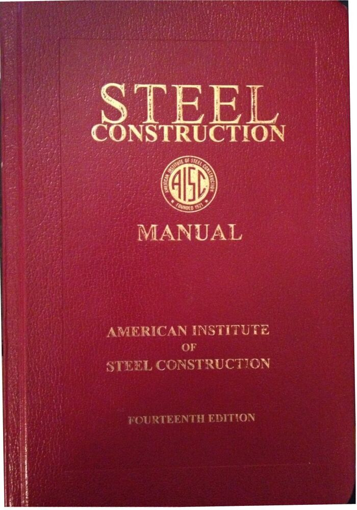Aisc  Steel Construction Manual  2011  14th Ed  Hardcover