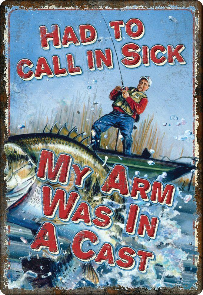 92787347 Details about Had to Call in Sick My Arm Was in a Cast Metal Novelty Wall  Decor Sign Fishing