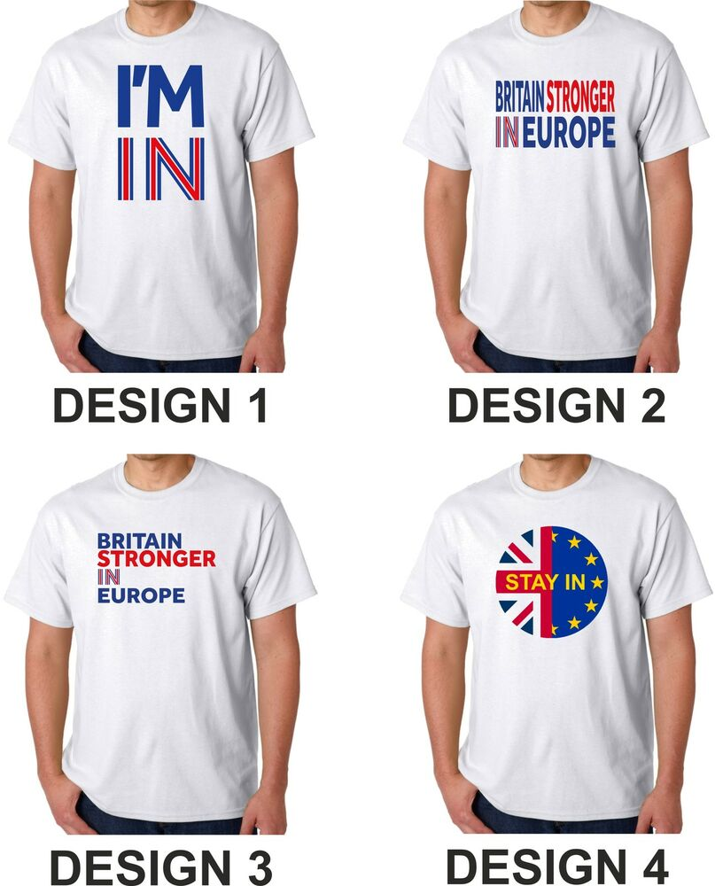 Design t shirt europe - Britain Stronger In Europe T Shirt I M In Campaign Eu In Stay Referendum Uk Ebay