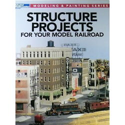 Kalmbach Advanced Structure Projects (Model Railroader Mag) #12478 SEE PICS>>