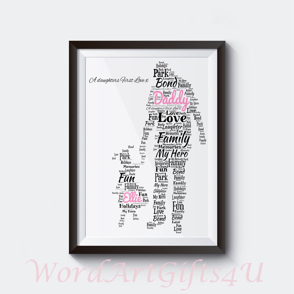 Details About Personalised Dad Daddy And Daughter A4 Word Art Print Birthday Father Gift