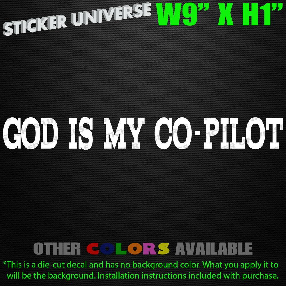 Details about god is my co pilot car window decal bumper sticker religion church jesus 0031