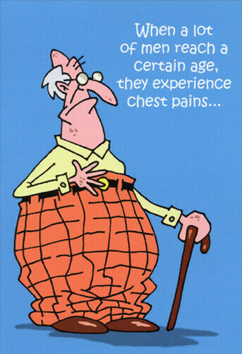 Chest Pains Nobleworks Funny Birthday Card Greeting