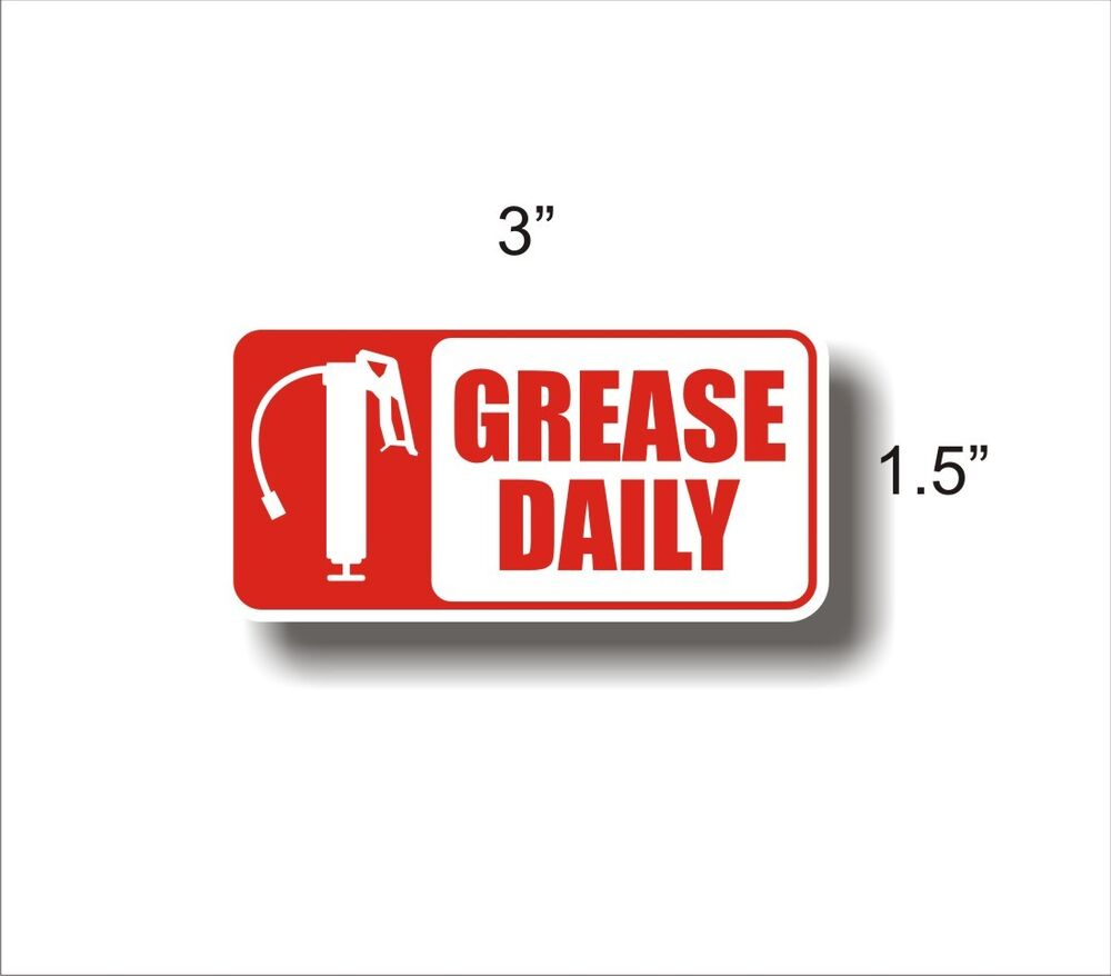 Equipment Maintenance Safety Decal Sticker Grease Daily Ebay