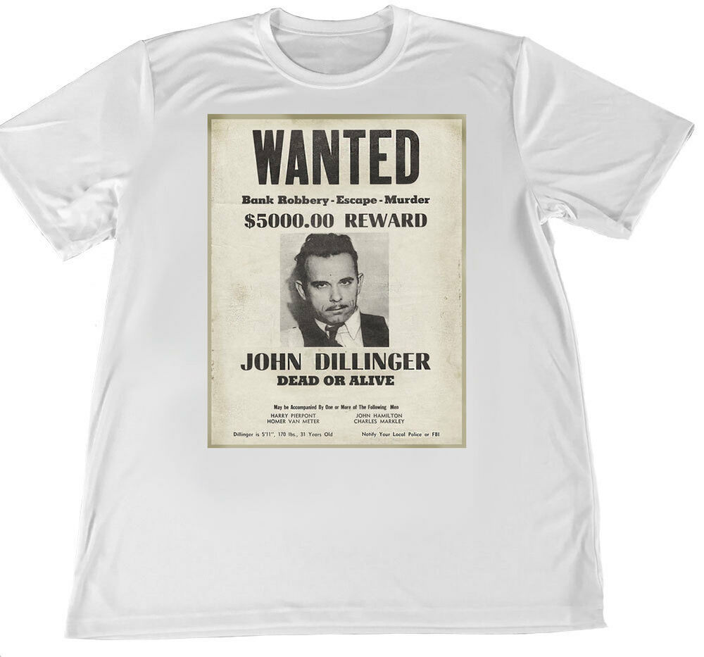 John Dillinger Wanted Poster Wicking T-Shirt w American ...