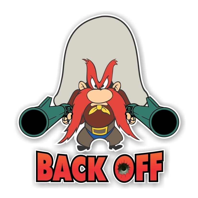 """Yosemite Sam """"back Off"""" Decal  Sticker Die Cut  Ebay. Braavos Banners. Literature Lettering. Volleyball Team Banners. Mick Jagger Murals. Black Railing Murals. Cute Animal Banners. Fence Signs. Mountain Road Signs Of Stroke"""