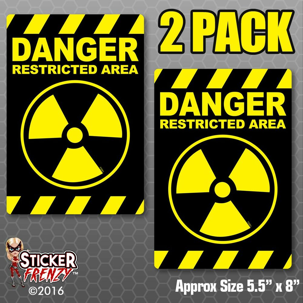 Details about danger restricted area 2 pack stickers fs981 radiation warning sign vinyl decal