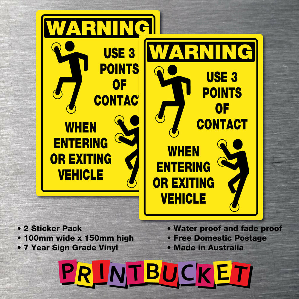 Warning use 3 points of contact sticker large 2 pack warning ohs ebay
