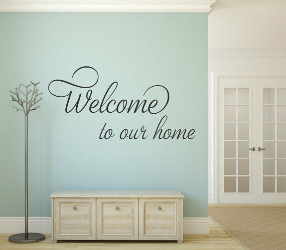 WELCOME TO OUR HOME Vinyl Wall Decal Quote Sticker Decor