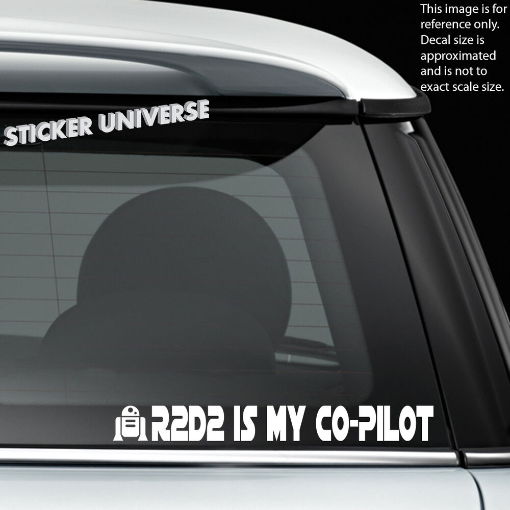 Details about r2 d2 is my co pilot die cut decal bumper sticker 9x1 copilot r2d2 star wars 33