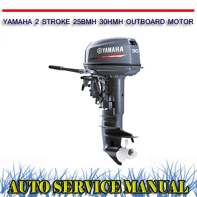 Yamaha 2 stroke 25bmh 30hmh outboard motor workshop for Yamaha 90 outboard weight