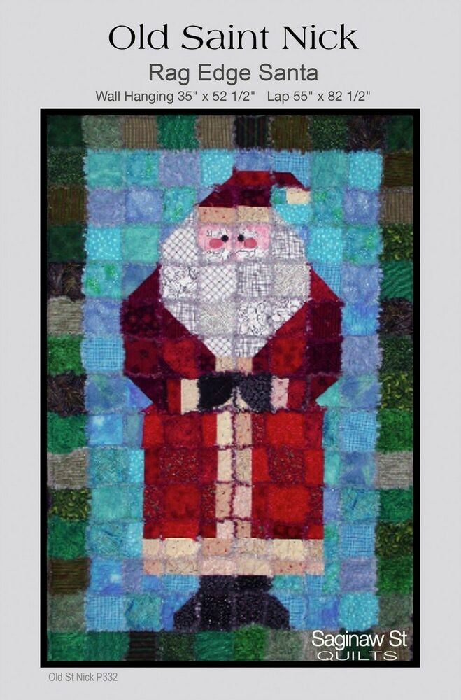Old Saint Nick Rag Quilt Pattern-Wall Hanging Or Lap Quilt