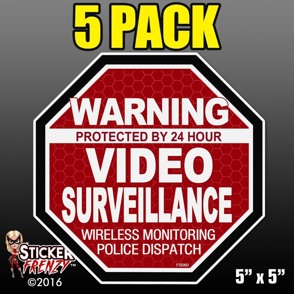 5 Pack Warning 24 Hour Video Surveillance Stickers Quot Oct