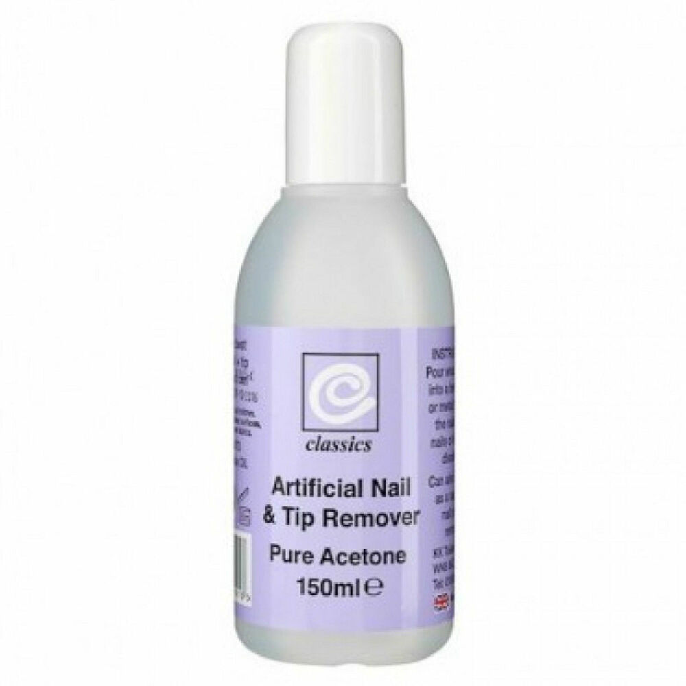 CLASSIC ARTIFICIAL NAIL & TIP REMOVER PURE ACETONE 150ml REMOVE GEL ...