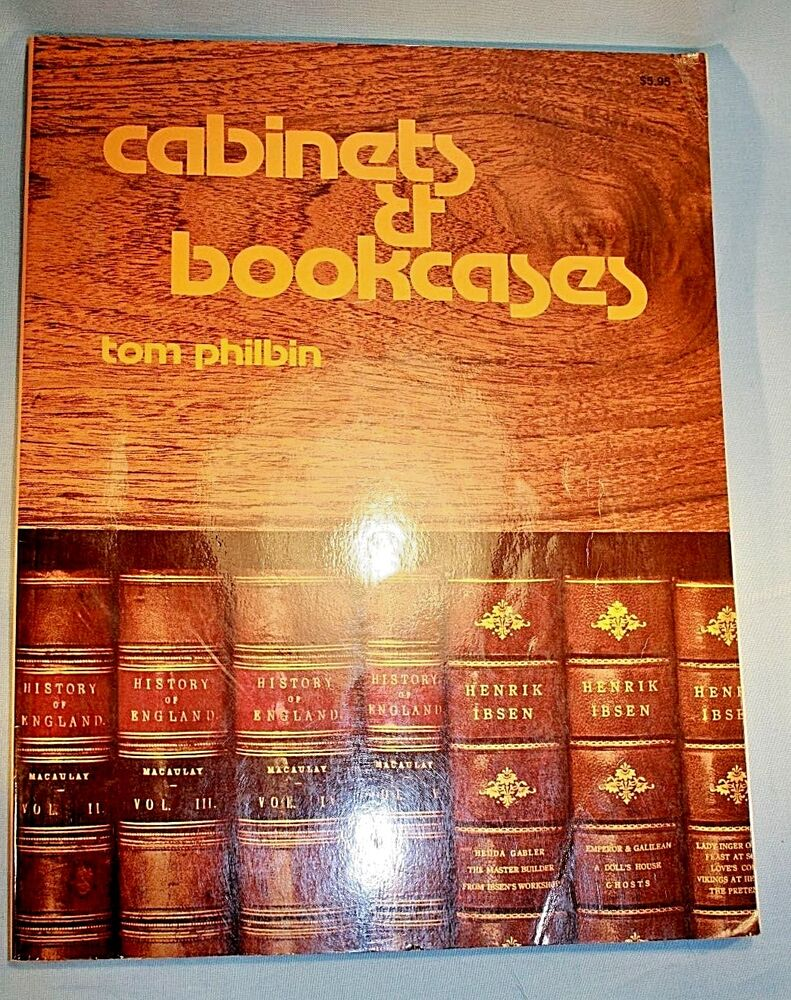 Cabinets Bookcases And Closets By Tom Philbin 1980