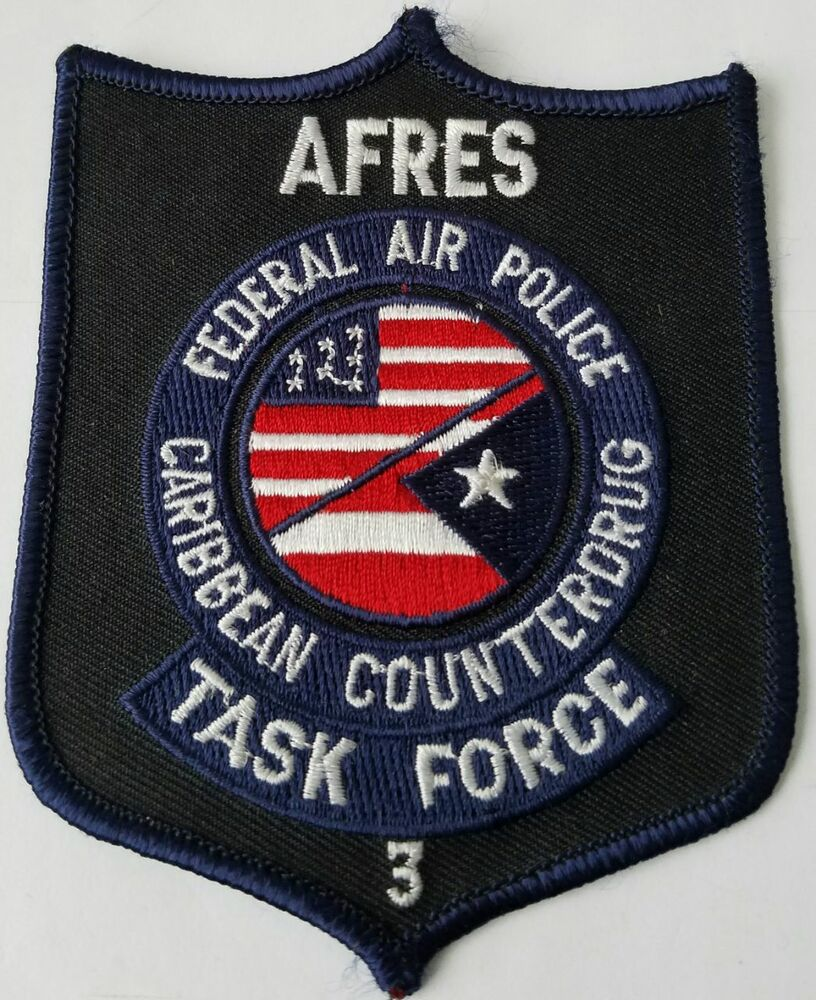 AFRES Federal Air Police Caribbean Counter Drug Task Force Cloth Patch    eBay