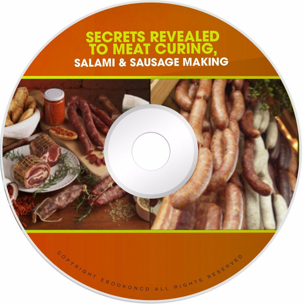 Salami Sausage Making Meat Curing How To Cure Meat Books PDFS on CD ...