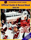 The National Hockey League Official Guide & Record Book 1995-96 National Hockey