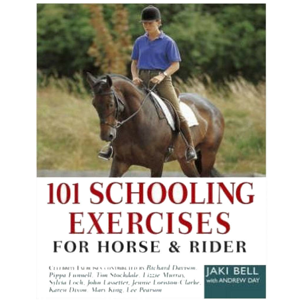 101 Schooling Exercises: For Horse and Rider Book By Jaki Bell, NEW  Paperback | eBay