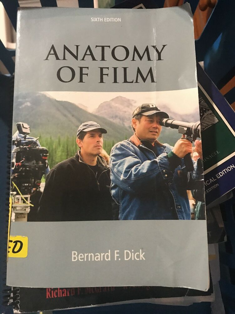 The Anatomy Of Film By Dick Bernard1402tob Ebay