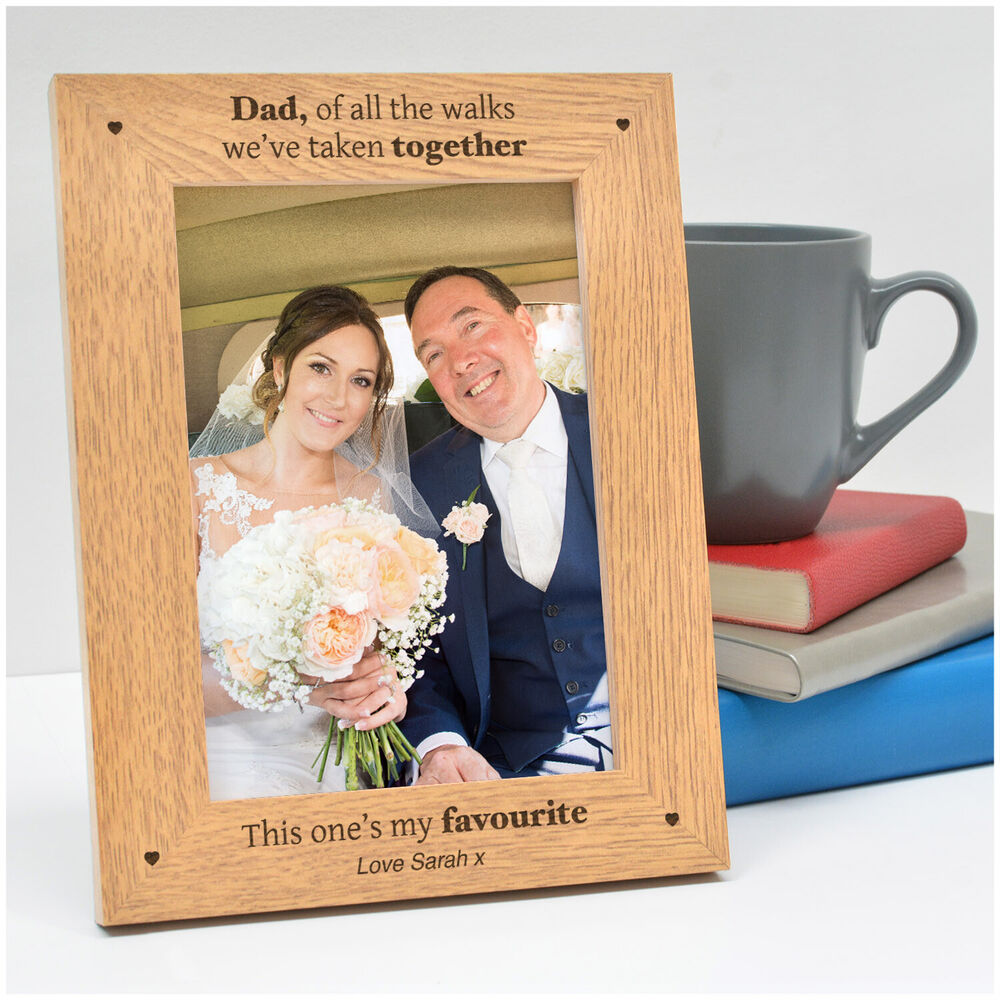 Personalised Father of the Bride Dad of all the Walks Wood Frame ...