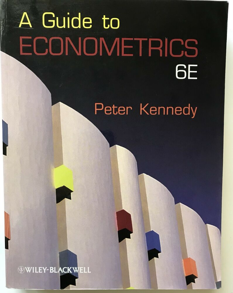 A Guide to Econometrics. 6th edition by Kennedy, Peter 9781405182577 | eBay