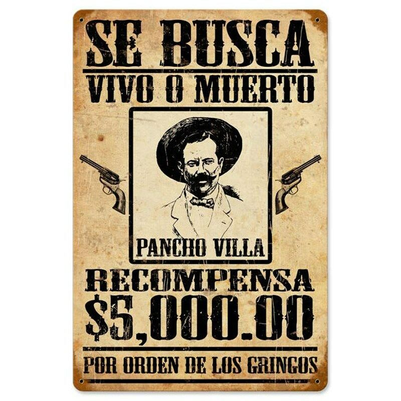 Se busca pancho villa mexican wanted poster tin metal for De signs