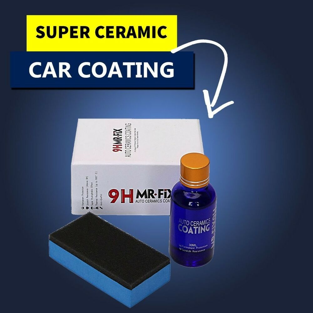 9h mr fix super ceramic car coating high quality. Black Bedroom Furniture Sets. Home Design Ideas
