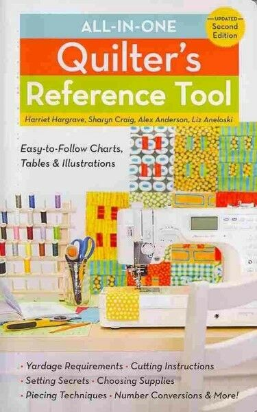 All-In-One Quilter's Reference Tool, Paperback by Hargrave, Harriet; Craig, S...
