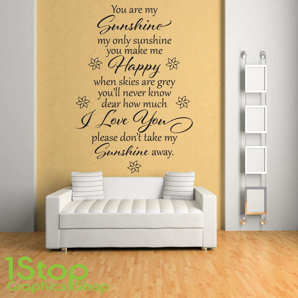 YOU ARE MY SUNSHINE WALL STICKER QUOTE   BEDROOM HOME WALL ART DECAL X230 |  EBay