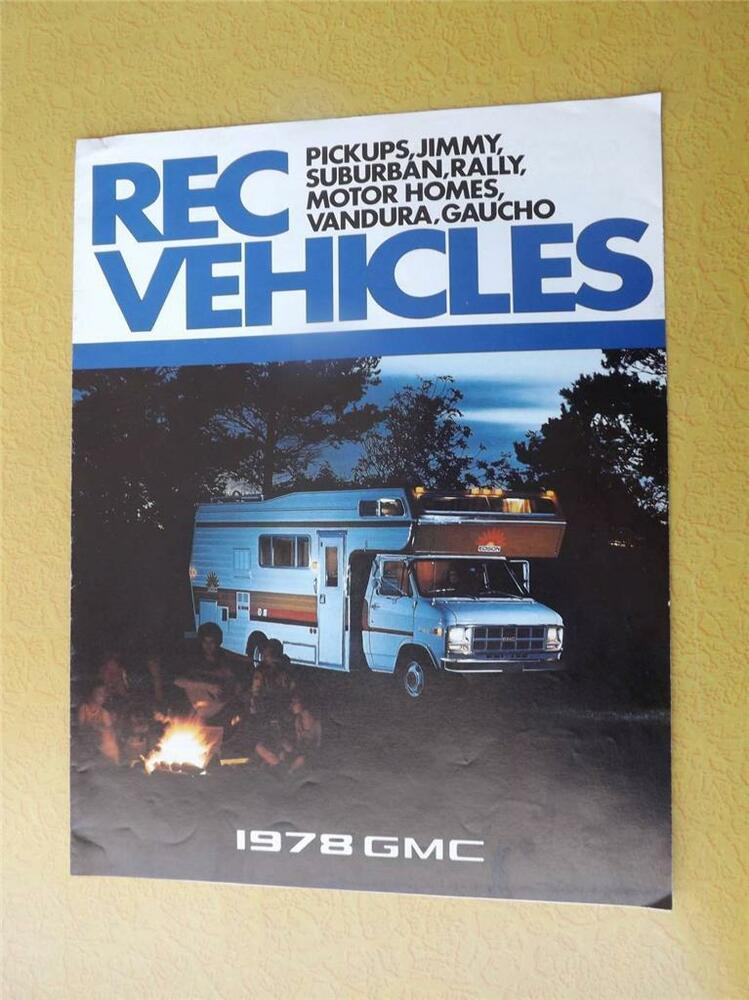 GMC 1978 SALES BROCHURE REC VEHICLES RV MOTORHOMES GAUCHO RALLY VANDURA  JIMMY | eBay