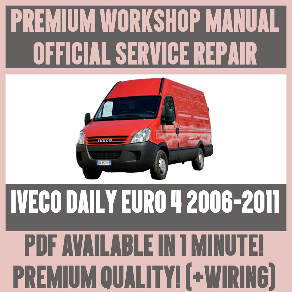 *WORKSHOP MANUAL SERVICE & REPAIR GUIDE for IVECO DAILY EURO 2006-2011  +WIRING | eBay