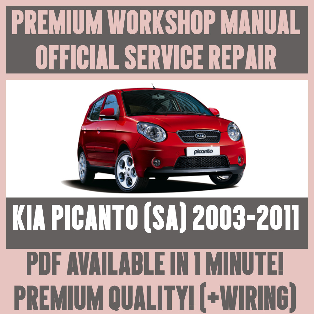 Details about *WORKSHOP MANUAL SERVICE & REPAIR GUIDE for KIA PICANTO SA  2003-2011 +WIRING
