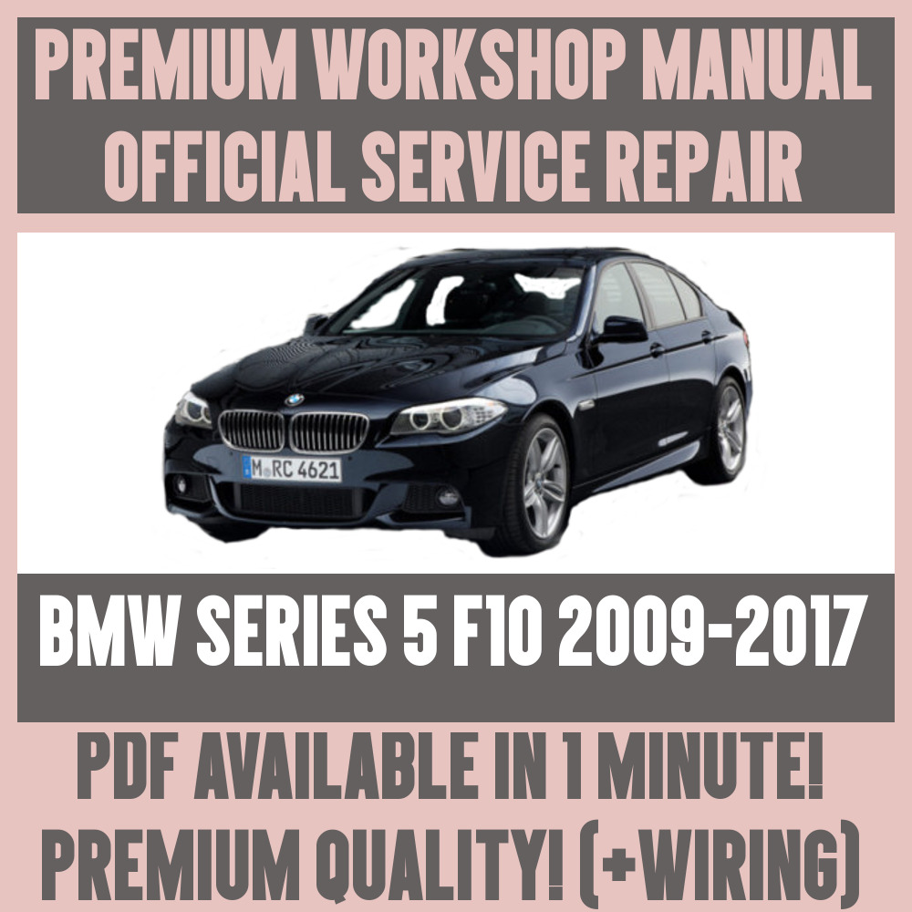 *WORKSHOP MANUAL SERVICE & REPAIR GUIDE for BMW 5 SERIES F10 2009-2017  +WIRING | eBay