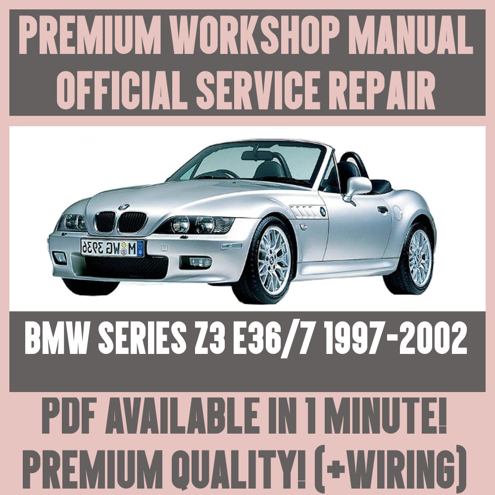 *WORKSHOP MANUAL SERVICE & REPAIR GUIDE for BMW Z3 E36/7 1997-2002 +WIRING  | eBay