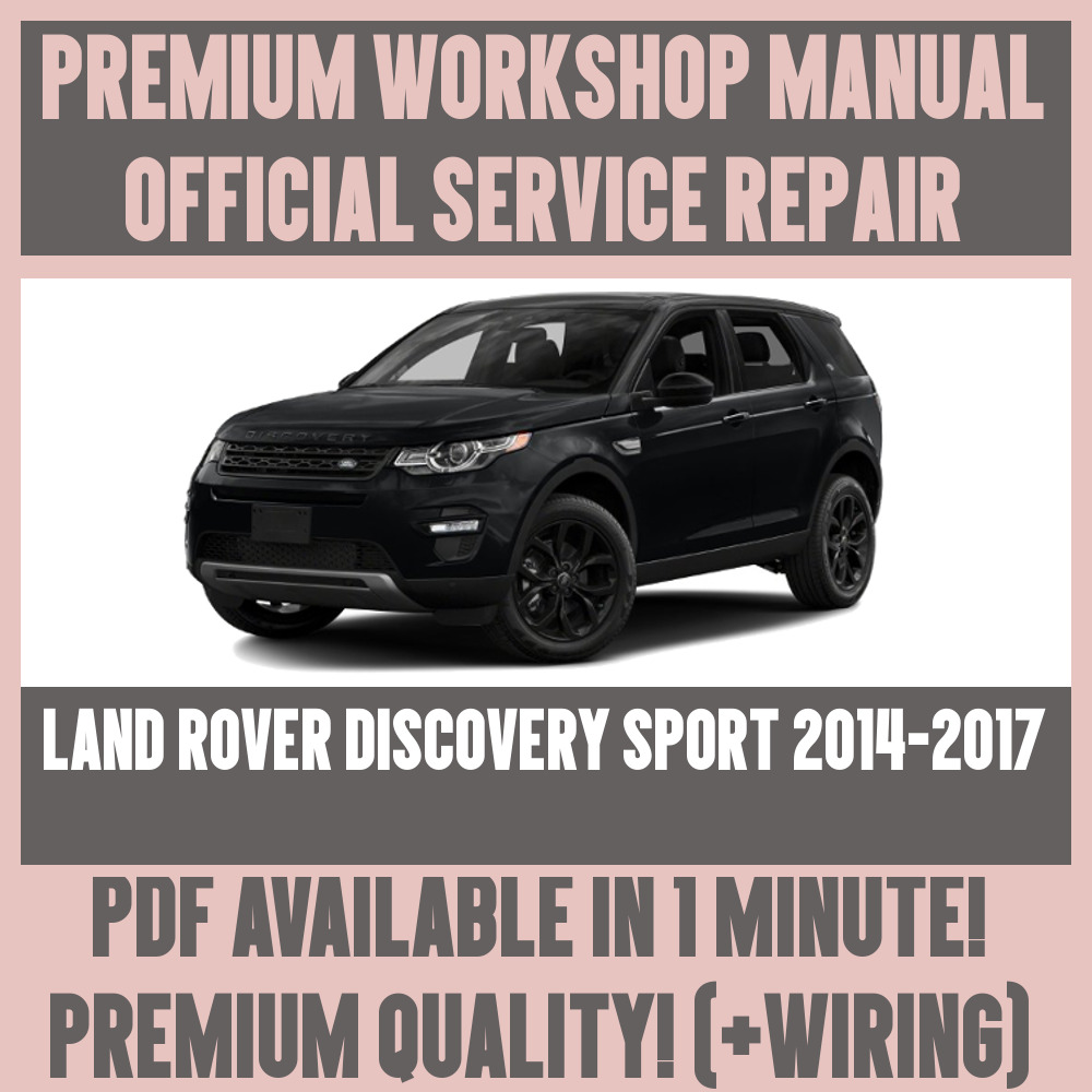 *WORKSHOP MANUAL SERVICE & REPAIR GUIDE for LAND ROVER DISCOVERY SPORT  2014-2017 | eBay
