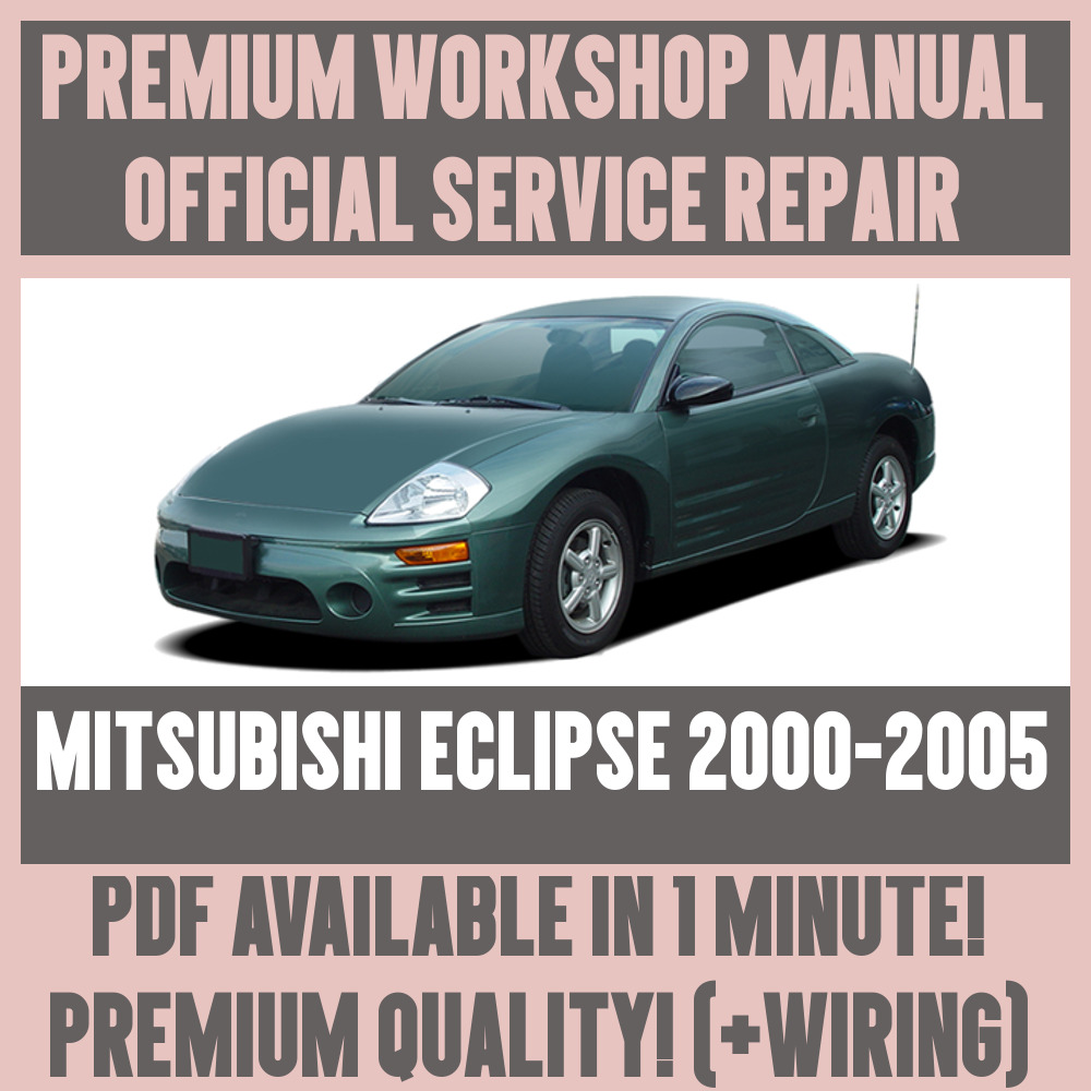 *WORKSHOP MANUAL SERVICE & REPAIR GUIDE for MITSUBISHI ECLIPSE 2000-2005  +WIRING | eBay