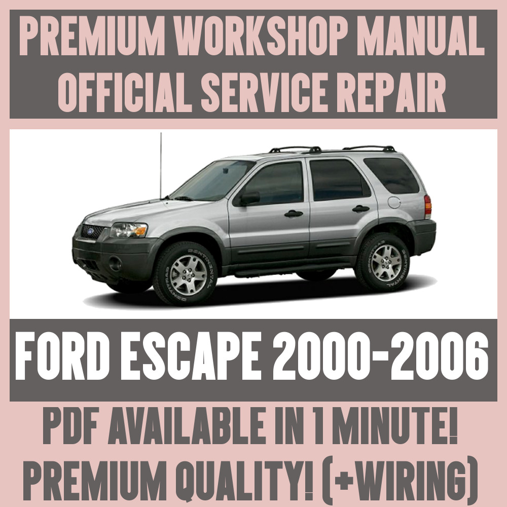 *WORKSHOP MANUAL SERVICE & REPAIR GUIDE for FORD ESCAPE 2000-2006 +WIRING |  eBay