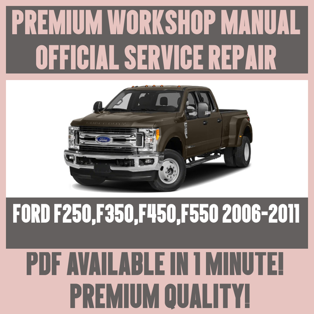 *WORKSHOP MANUAL SERVICE & REPAIR GUIDE for FORD F250 F350 F450 F550  2006-2011 | eBay