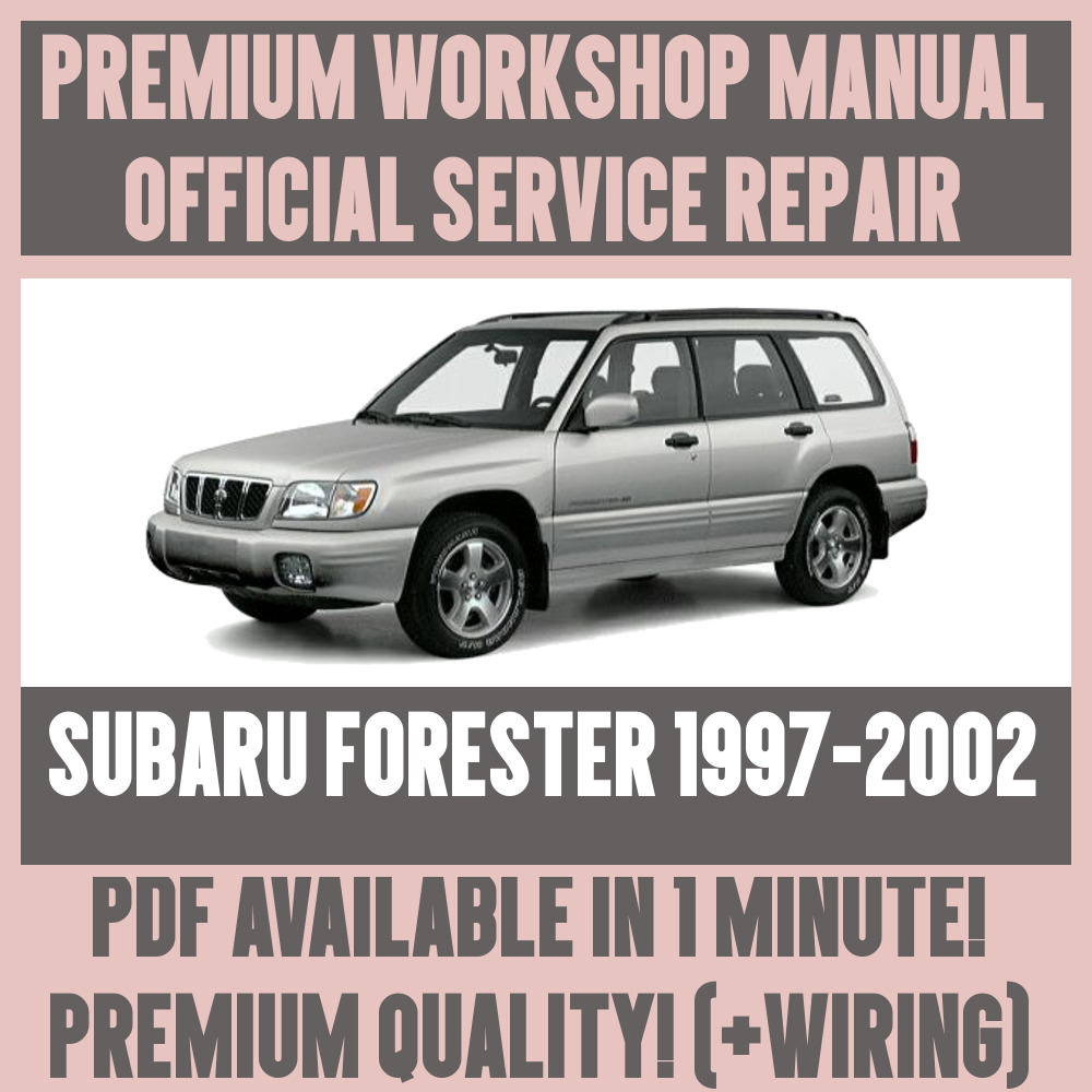 Details about *WORKSHOP MANUAL SERVICE & REPAIR GUIDE for SUBARU FORESTER  1997-2002 +WIRING